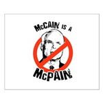 McCain is a McPain Small Poster