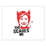 Anti-Hillary: She Scares Me Small Poster