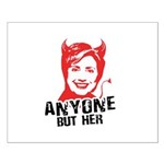 Anti-Hillary: Anyone but her Small Poster