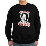 Anti-Hillary: Stop the Bitch Sweatshirt (dark)