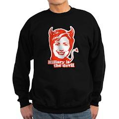 Hillary Clinton is the devil Sweatshirt