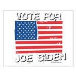Vote for Joe Biden Small Poster