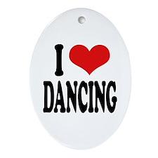 I Love Dancing Oval Ornament