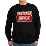 Romney 2008 Sweatshirt (dark)