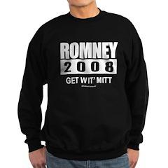 Romney 2008: Get wit' Mitt Sweatshirt