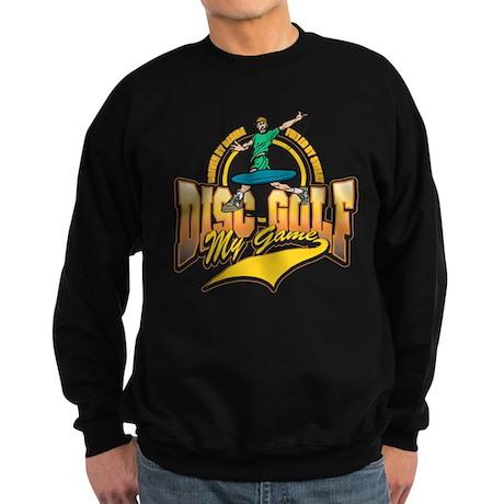 Disc Golf My Game Sweatshirt (dark)
