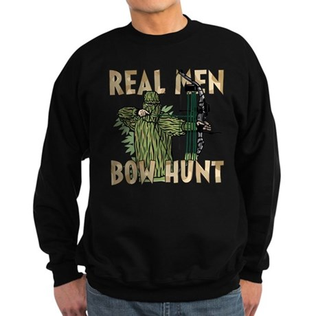 Real Men Bow Hunt Sweatshirt (dark)
