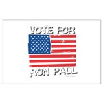Vote for Ron Paul Large Poster