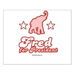Fred for President Small Poster