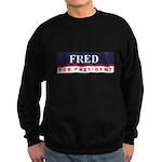 Fred Thompson for President Sweatshirt (dark)