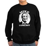 Mike Bloomberg is my homeboy Sweatshirt (dark)