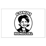 Condi is my homegirl Large Poster