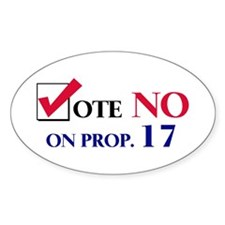 Vote NO on Prop 17 Oval Decal