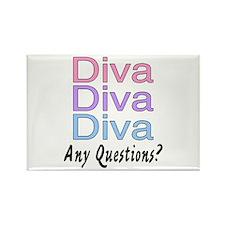Diva, Diva, Diva, Any Questions? Rectangle Magnet