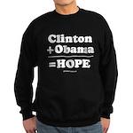 Clinton + Obama = Hope Sweatshirt (dark)