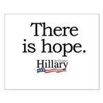 There is hope: Hillary 2008 Small Poster