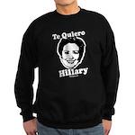 Te quiero Hillary Clinton Sweatshirt (dark)