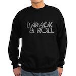 Obama 2008: Barack and Roll Sweatshirt (dark)
