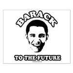Barack to the future Small Poster