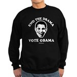 End the drama, Vote Obama Sweatshirt (dark)