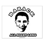 Barack all night long Small Poster