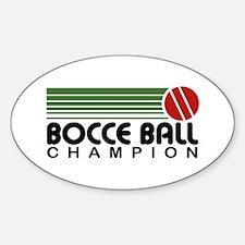 Bocce Ball Champion Sticker (Oval)