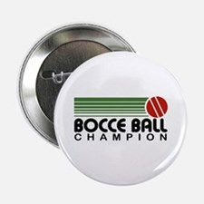 "Bocce Ball Champion 2.25"" Button"