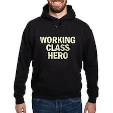 Working Class Hero Hoodie