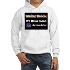 We draw blood, and our patien Jumper Hoody