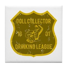 Doll Collector Drinking League Tile Coaster