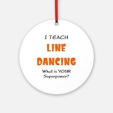 teach line dance Ornament (Round)