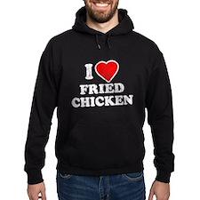 I Love [Heart] Fried Chicken Hoody