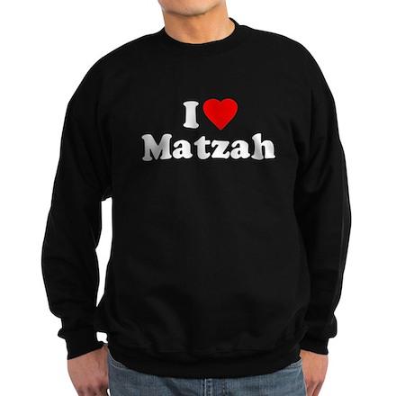 I Love [Heart] Matzah Dark Sweatshirt