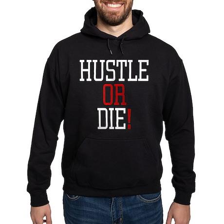 Hustle or Die! Hoodie (dark)