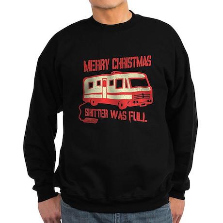 Merry Christmas, Shitter Was Sweatshirt (dark)
