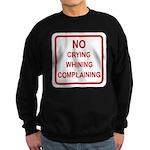 No Crying Sign Sweatshirt (dark)