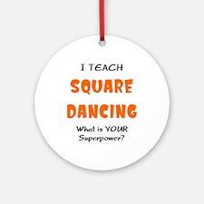 teach square dance Ornament (Round)