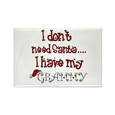 I don't need Santa, I have my Grammy Rectangle Mag