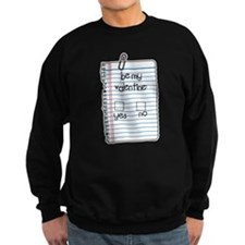 Be My Valentine: Check Yes o Sweatshirt