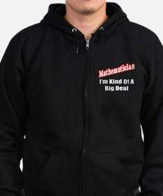 """Mathematician...Big Deal"" Zip Hoodie (dark)"
