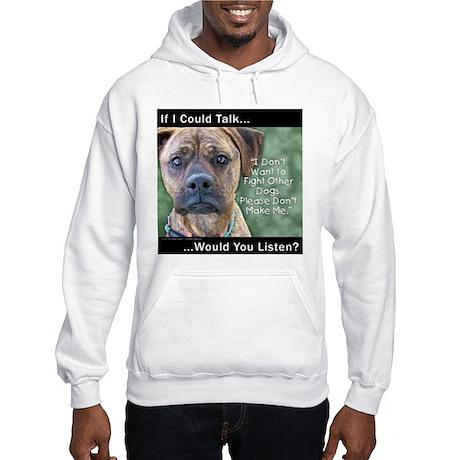 Stop Dog Fighting Hooded Sweatshirt