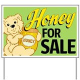 Honey bear Yard Signs