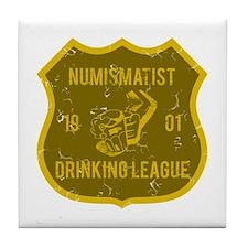 Numismatist Drinking League Tile Coaster