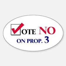 Vote NO on Prop 3 Oval Decal