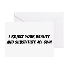 I Reject Your Reality #2 Greeting Card