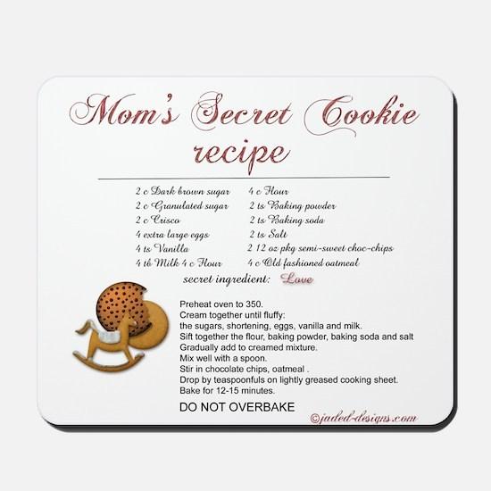 Moms Secret Cookie Recipe Mousepad
