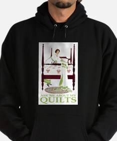 ASK ME ABOUT MY QUILTS! Hoodie (dark)