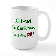 Mug- All I want for Christmas is a new PR!