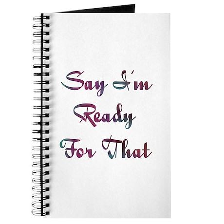 I'm Ready Design #732 Journal