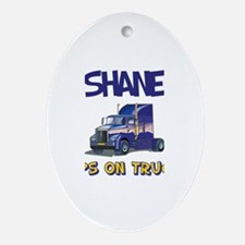 Shane Keeps on Truckin Oval Ornament